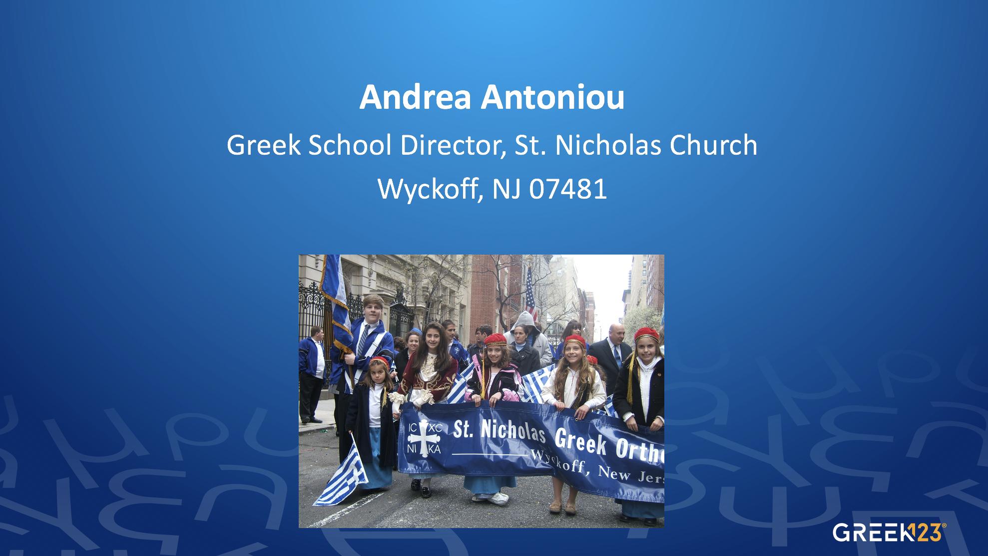 Andrea Antoniou, Greek School Director